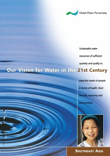 Our Vision for Water in the 21st Century - Global Water Partnership