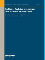 Profitables Wachstum organisieren: zentral steuern ... - Roland Berger