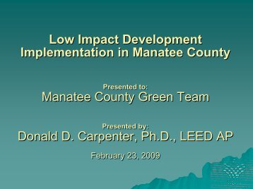 LID Presentation - Manatee County Extension Office - University of ...