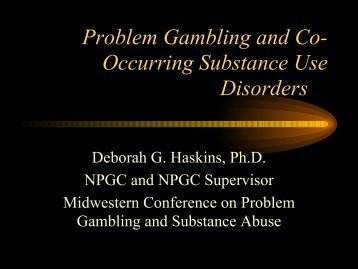 Problem Gambling and Co-Occuring Disorders - 1-888-betsoff
