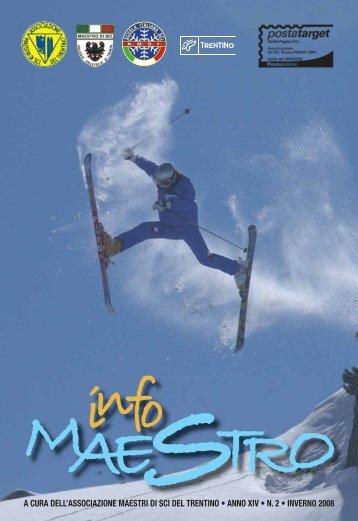 Infomaestro anno XIV - NUMERO 2 - INVERNO 2008 - Trentino Sci