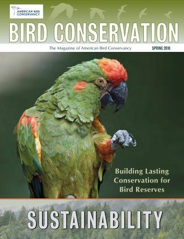 Spring 2010: Building Lasting Conservation for Bird Reserves