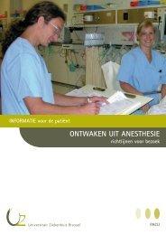 ONTWAKEN UIT ANESTHESIE - UZ Brussel: Patientinfo