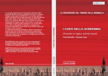 I costi dello screening - I tumori in Italia