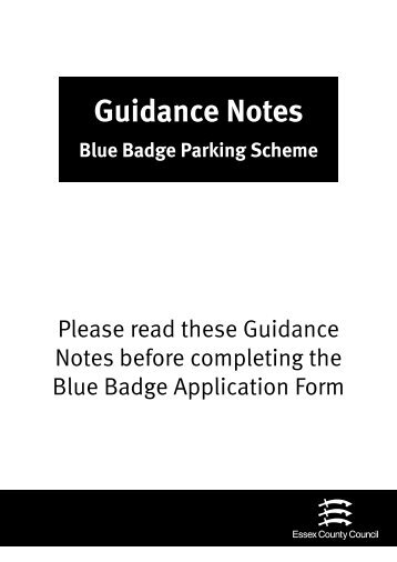 Guidance Notes Blue Badge Parking Scheme - Essex County Council
