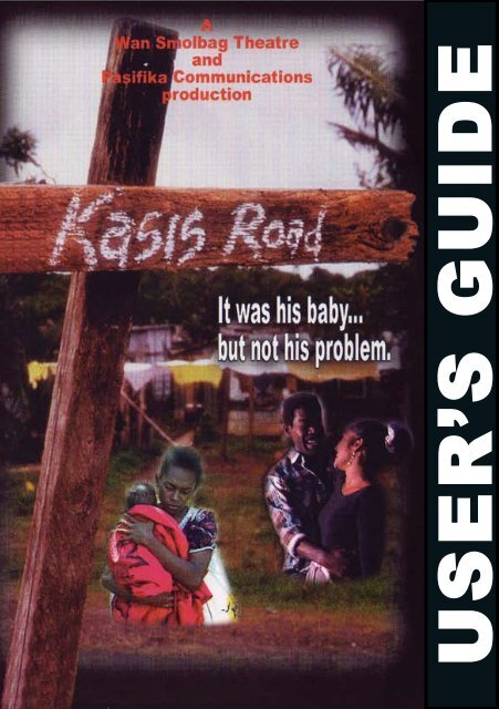 Kasis Road - Wan Smolbag Theatre
