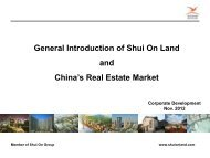 General Introduction of Shui On Land and China's Real ... - PROEstate