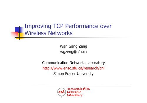 Improving TCP Performance over Wireless Networks - Simon Fraser