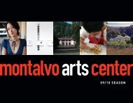 WElcOmE tO mONtAlvO'S 09-10 SEASON - Montalvo Arts Center
