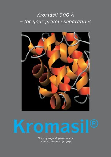 Kromasil 300 Å – for your protein separations - dichrom