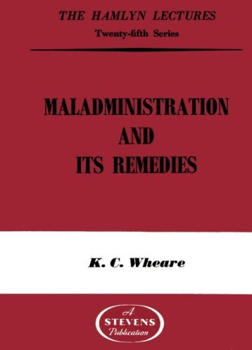 Maladministration and its Remedies - College of Social Sciences ...
