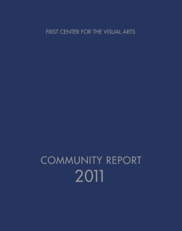 COMMUNITY REPORT - Frist Center for the Visual Arts