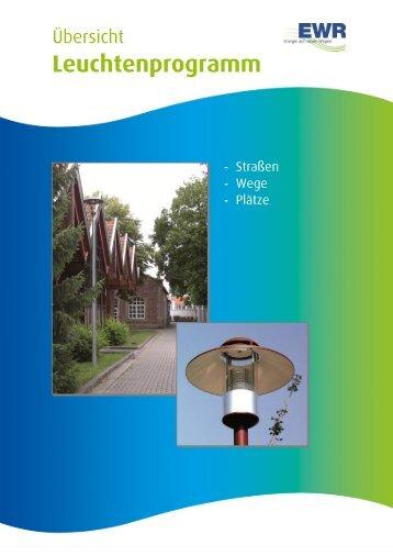 Leuchtenprogramm - EWR Netz GmbH