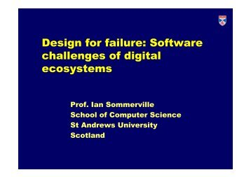 Design for failure: Software challenges of digital ecosystems