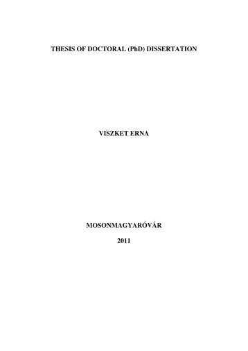 THESIS OF DOCTORAL (PhD) DISSERTATION VISZKET ERNA ...