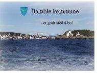 Presentasjon av Bamble kommune (pdf) OBS Tung fil å laste