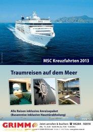 Traumreisen auf dem Meer MSC Kreuzfahrten 2013 - Grimm Reisen