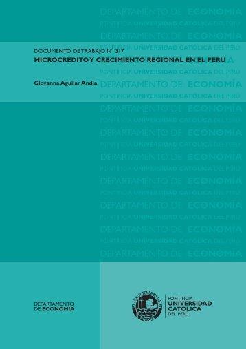Microcrédito y Crecimiento Regional en el Perú - Pontificia ...
