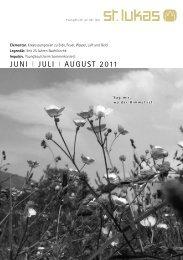JUNI I JULI I AUGUST 2011