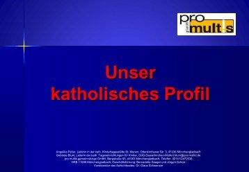 Unser katholisches Profil - pro multis gGmbH