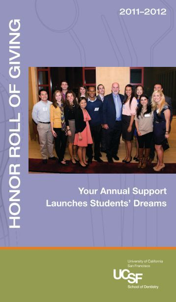 HONOR ROLL OF GIVING - The UCSF School of Dentistry