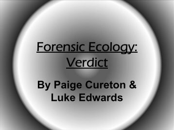 Forensic Ecology: Verdict