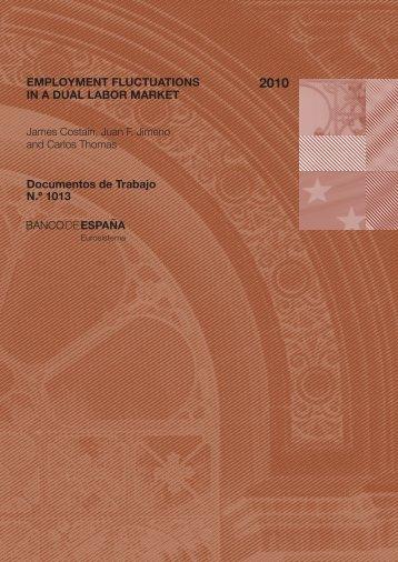 Employment fluctuations in a dual labor market - Banco de España