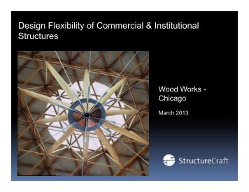 Design Flexibility of Commercial & Institutional ... - WoodWorks