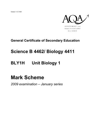 biology unit 1 mark scheme Mark schemes are prepared by the principal examiner and considered, together with the relevant questions, by a panel of subject teachers this mark scheme includes any.