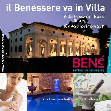 www .sentieridibenessere.it il Benessere va in Villa