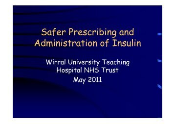 Safer Prescribing and Administration of Insulin - Wirral University ...