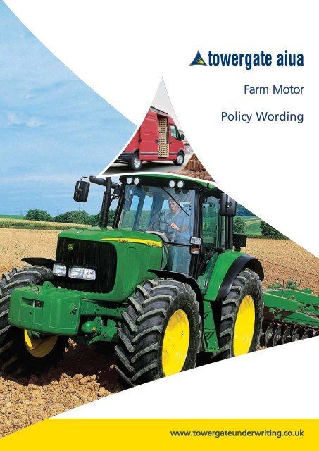 Aiua Farm Motor Policy Wording Towergate Underwriting