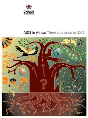 AIDS in Africa: Three scenarios to 2025 - unaids