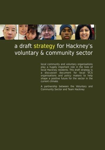 a draft strategy for Hackney's voluntary & community ... - Hackney CVS