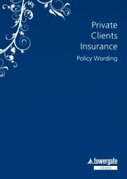 Private Clients Insurance – Policy Wording - Towergate Underwriting