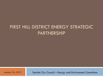 FIRST HILL DISTRICT ENERGY STRATEGIC PARTNERSHIP