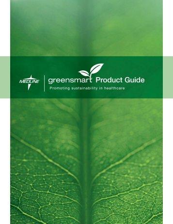 greensmart™ Product guide - Medline