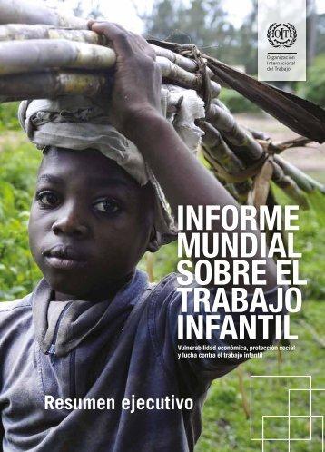 Informe mundial sobre el trabajo infantil. Resumen ejecutivo