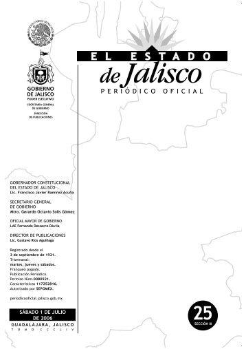 SÁBADO 1 DE JULIO DE 2006 - Periódico Oficial El Estado de Jalisco