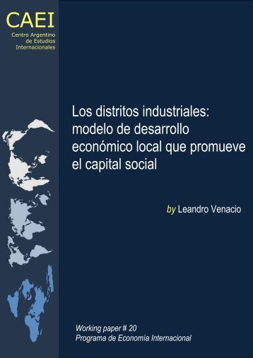 Los distritos industriales: modelo de desarrollo económico ... - CAEI