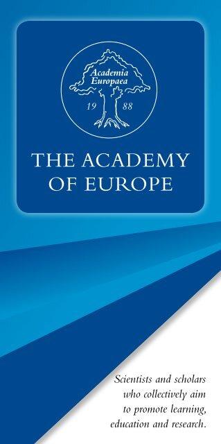 ThE AcAdEmy oF EuropE - Academia Europaea