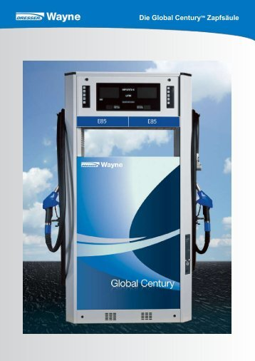 Die Global CenturyTM Zapfsäule - Wayne