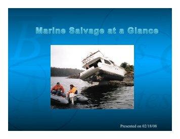Marine Salvage at a Glance, Power Point ... - Brais & Brais