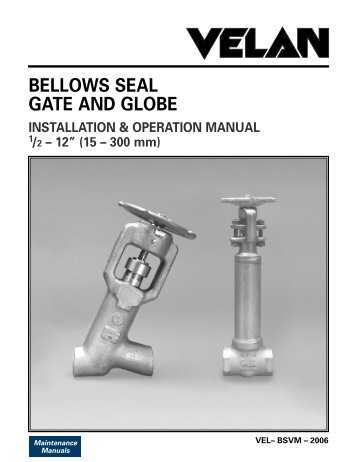 Bellows Seal Gate and Globe Valves (pdf) - AREVA NP Inc.