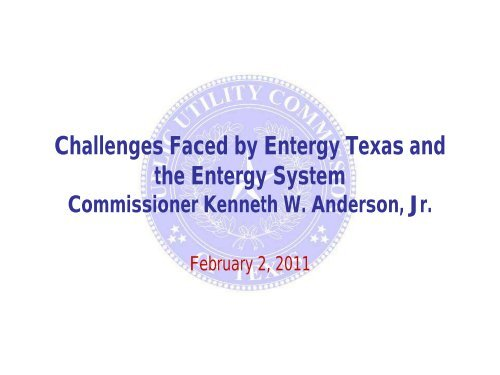 Challenges Faced by Entergy Texas and the Entergy System