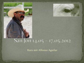geht's zum Fotorückblick des Kurses vom 14.-17. Mai 2012. - San Jon