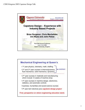 Capstone Design – Experience with Industry Based Projects ... - Cdio