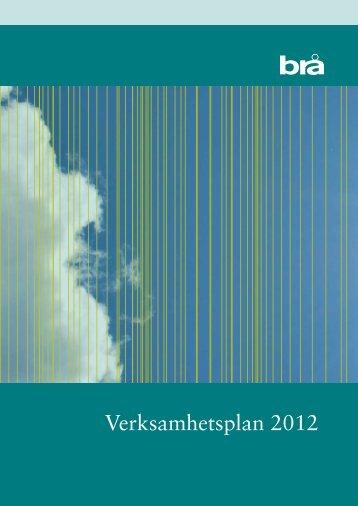 Verksamhetsplan 2012 - Brottsförebyggande rådet