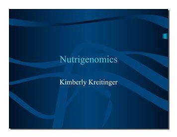 Kimberly Kreitinger - Nutrigenomics