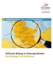 Politische Bildung in Schleswig-Holstein Einrichtungen und Initiativen